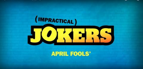 Impractical Jokers - Happy April Fools'!